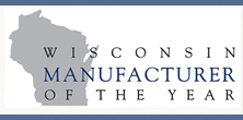Wisconsin Manufacturer of the Year Special Award
