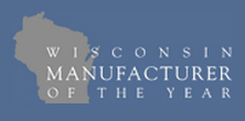 Wisconsin Manufacturer Of The Year Nominee